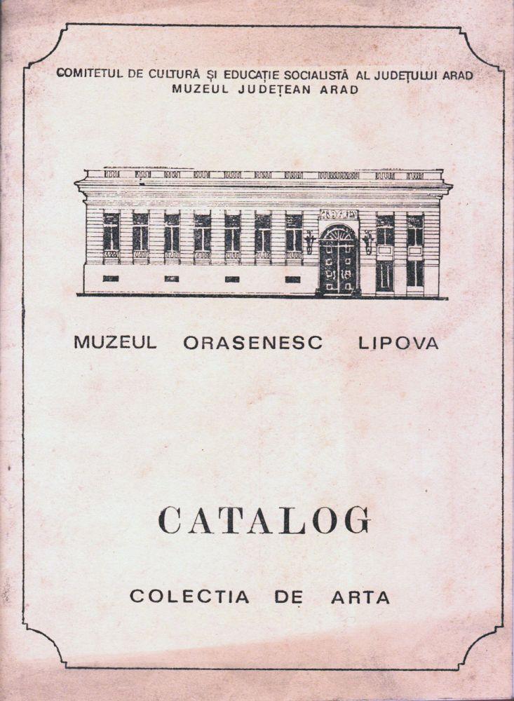 Muzeul orășenesc Lipova catalog colecția de artă