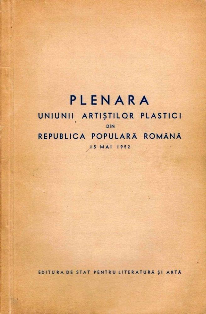 Plenara Uniunii Artiștilor Plastici din Republica Populară Română, 15 mai, 1952, Editura de Stat pentru Literatură și Artă