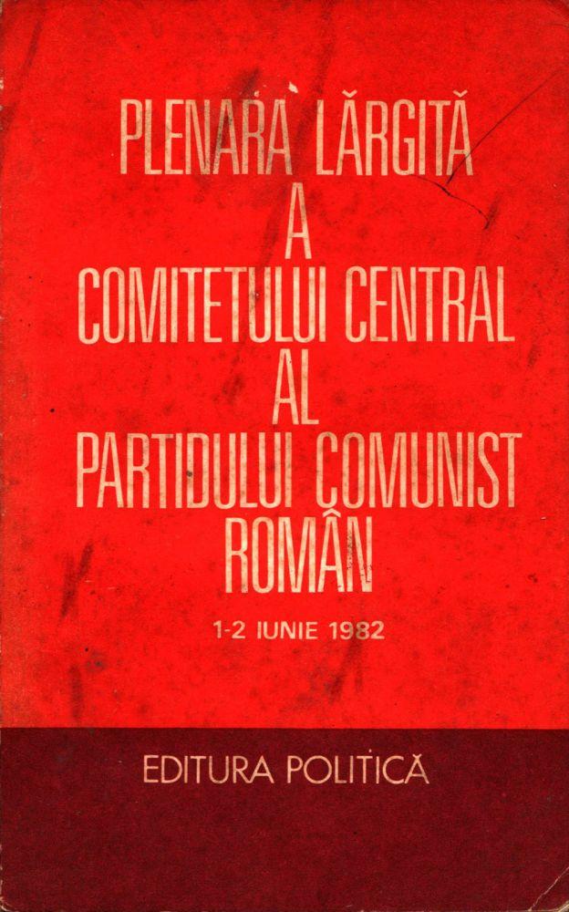 Plenara largita a CC al PCR, Ed Politica, 1982