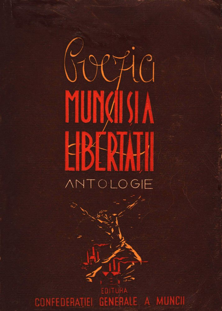 Poezia muncii si a libertatii, Editura Confederatiei Generale a Muncii, 1946