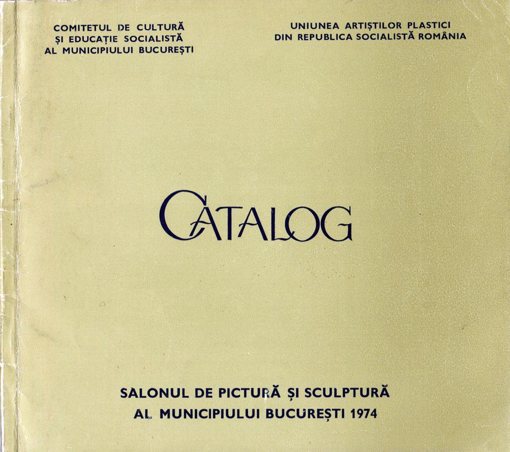 Salonul de pictura si sculptura al mun Bucuresti 1974