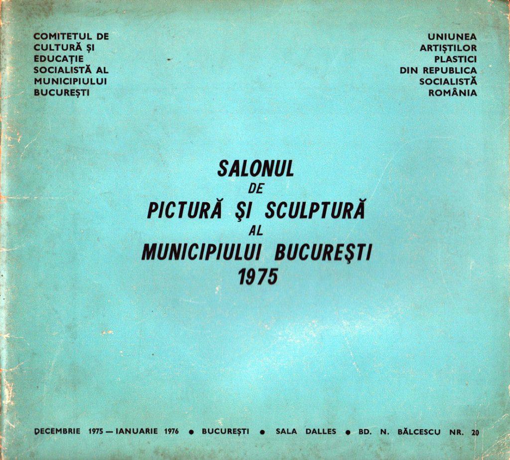 Salonul de pictura si sculptura al mun Bucuresti 1975