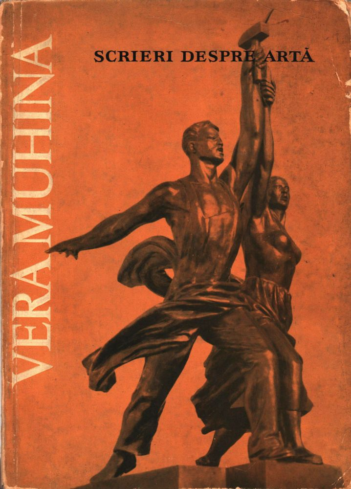 Vera Muhina, Scrieri de artă, Editura meridiane 1961
