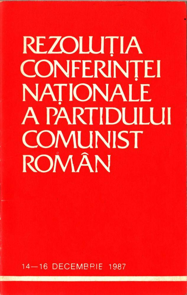 Rezolutia Conferintei nationale a PCR, Editura politica, 1988