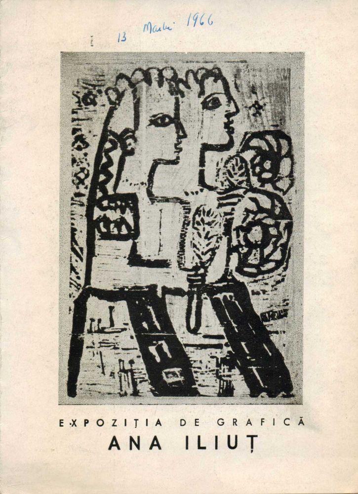 Ana Iliut - catalog expozitie de grafica Galeriile de arta ale Fondului Plastic, 1966