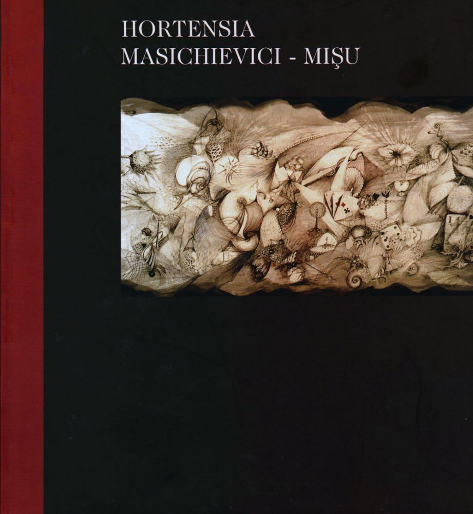 Hortesia Masichievici-Mișu, expoziție retrospectivă, Galeria Etaj 3-4 TNB, Editura Simetria, 2002