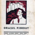 Mihai Beniuc, Orasul Pierdut, Fundatia Culturala Regala Regele Mihai I, 1944, Ilustratii Vasile Dobrian