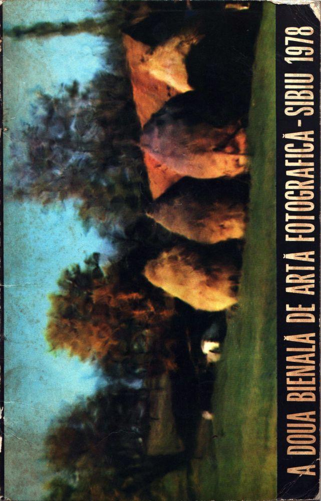 A doua bienala de arta fotografica Sibiu 1978, Casa de Cultura a Sindicatelor Sibiu si Asociatia Artistilor Fotografi din RSR