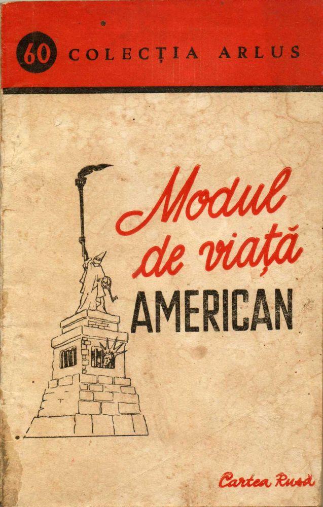 Modul de viata american, Ed Cartea Rusa, 1950, nr. 2171