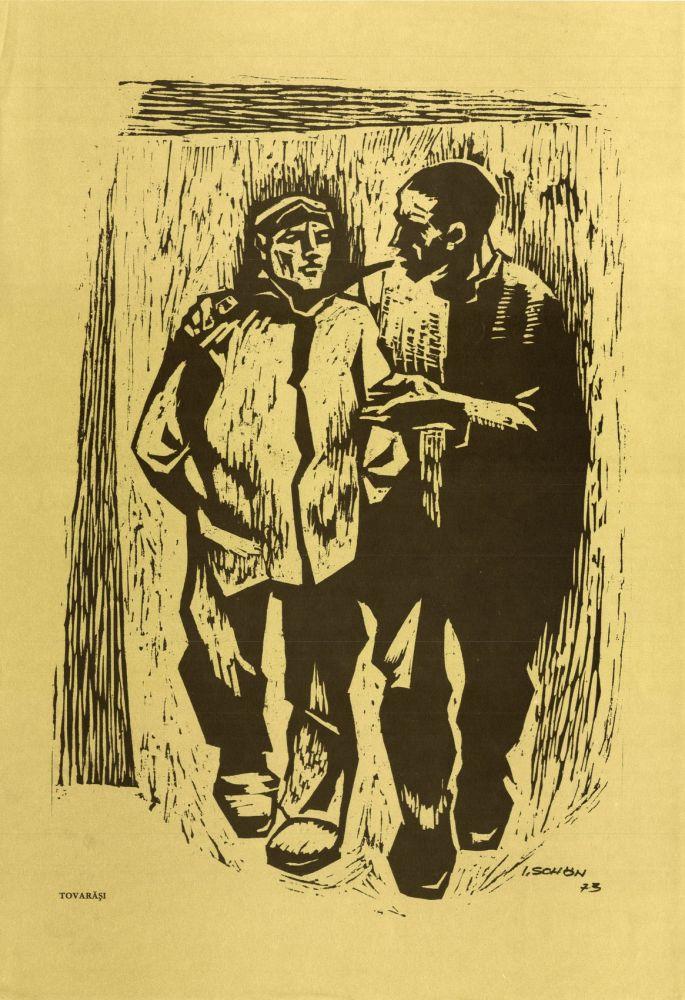 Ilie Schon, Comrades, 1973, limited propaganda edition, 48x33 cm