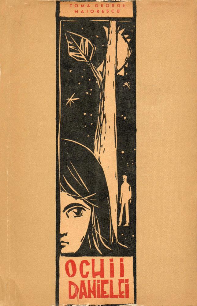 Mihu Vulcanescu, coperta pentru Toma George Maiorescu, Ochii Danielei, Editura Tineretului, 1963