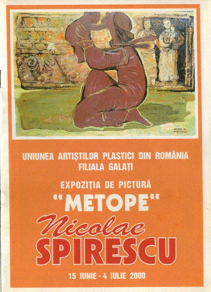 Expozitia Metope, Nicolae Spirescu, Galati, iunie 2000