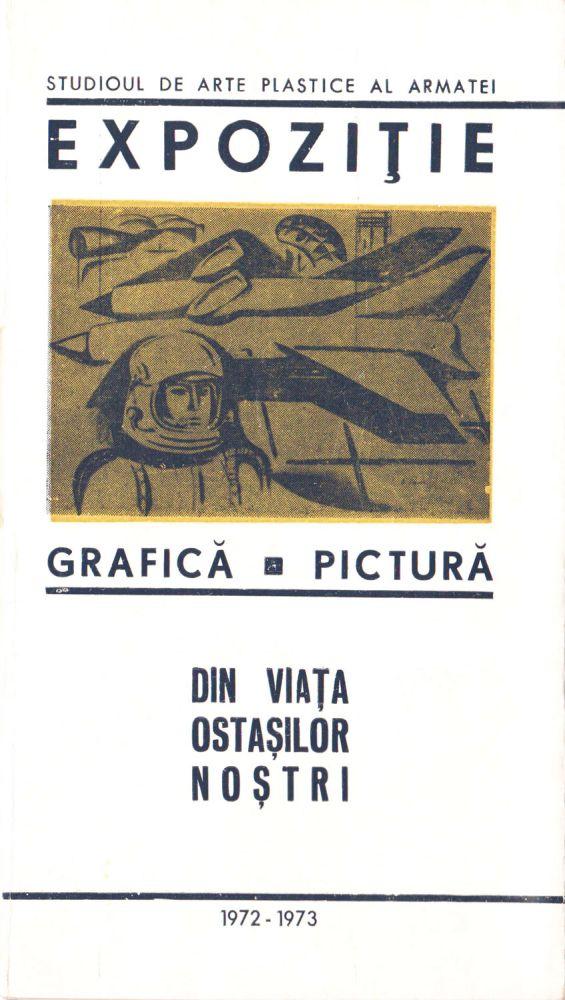 Expozitie, Din viata ostasilor nostri, Studioul de arte plastice al armatei, 1972