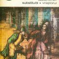 coperta Ludovico Ariosto - Ladita Lena Substituitii Vrajitorul, Editura Minerva, 1982