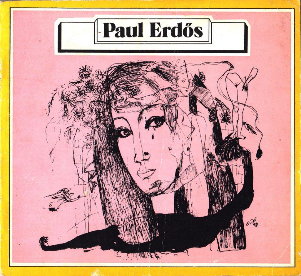 Paul Erdos catalog expozitie Decembrie 1981 Satu Mare, Decembrie 1981 Cluj Napoca, Bucuresti 1982
