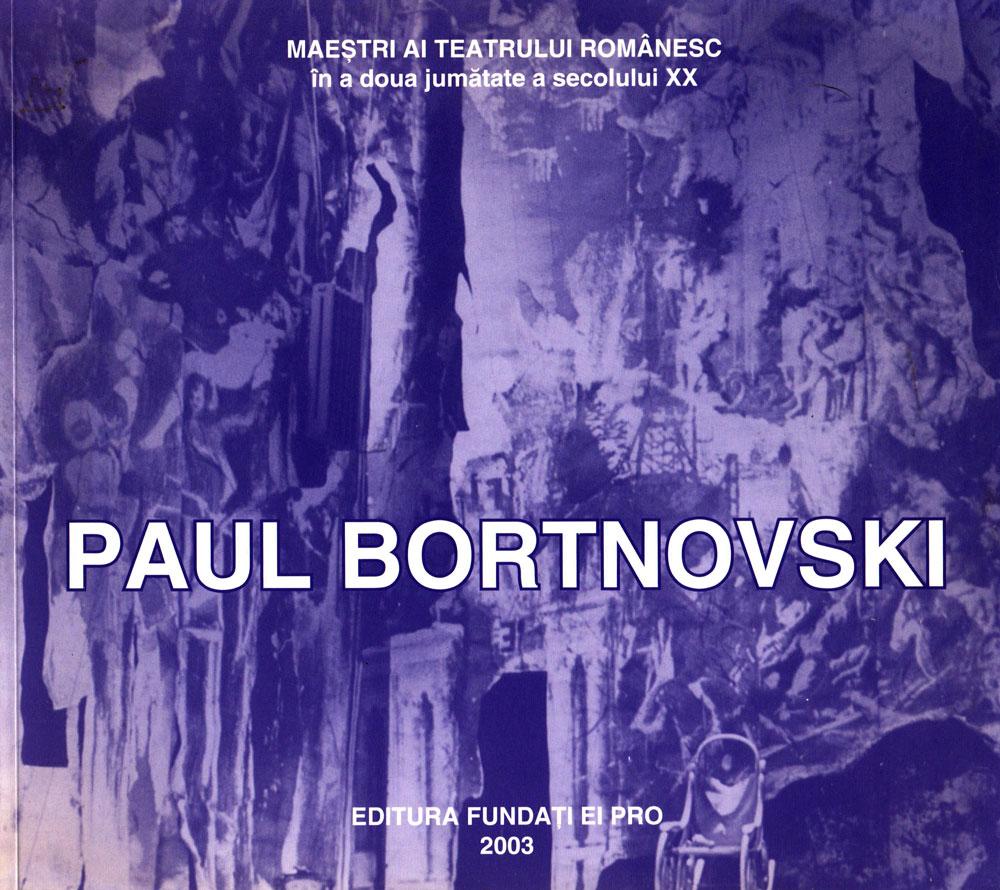 Paul Bortnovschi, Editura Fundației Pro, 2003