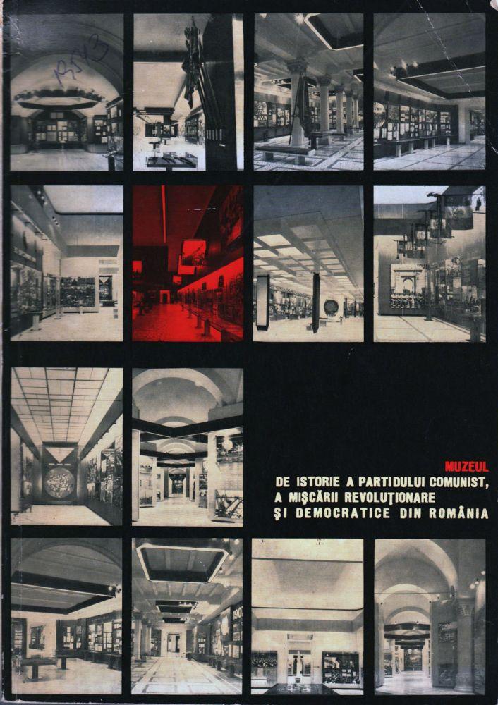 Muzeul de Istorie a Partidului Comunist a miscarii revolutionare si democratice din Romania, 1967