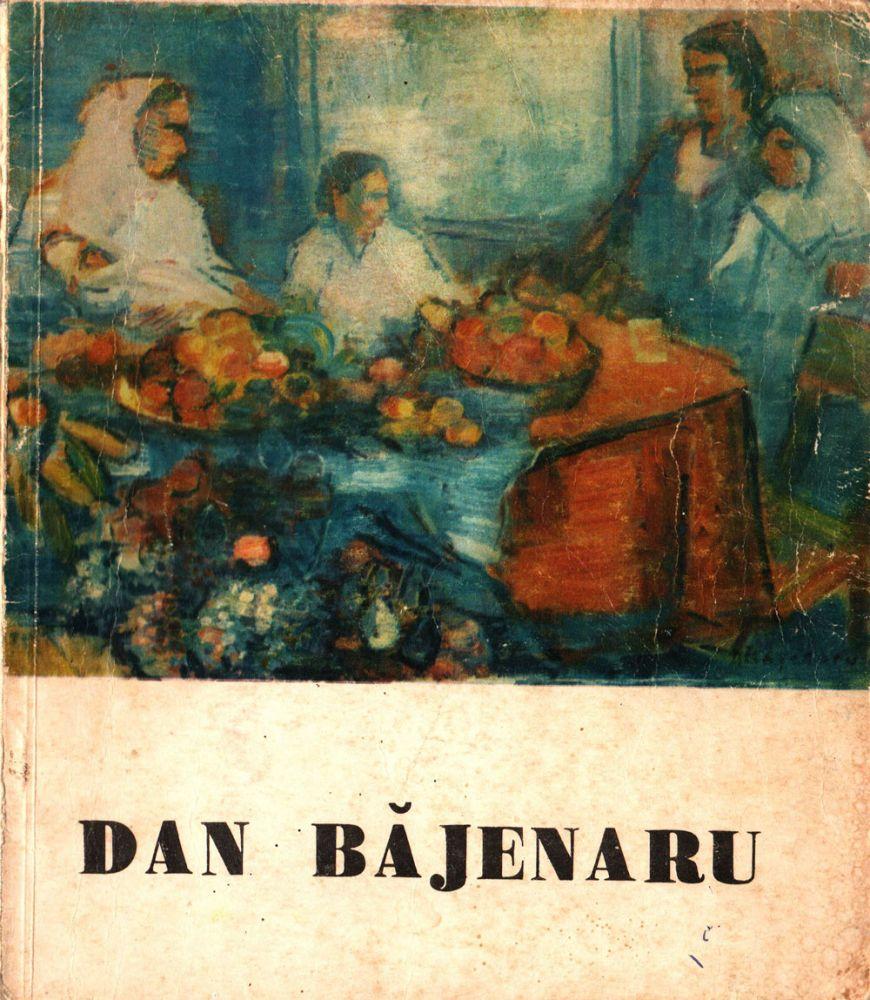 Dan Bajenaru, Editura Litera, Bucuresti, 1974