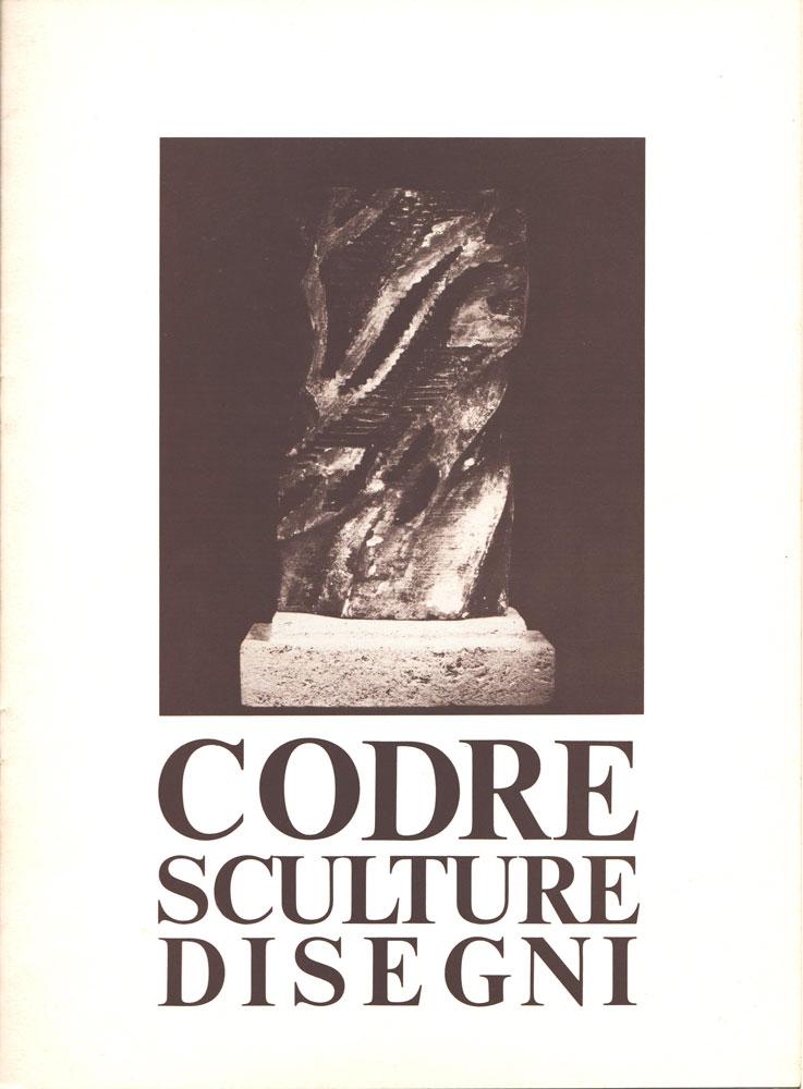 Codre - Sculpture Disegni, Palazzo Vescovile Rieti, 1980