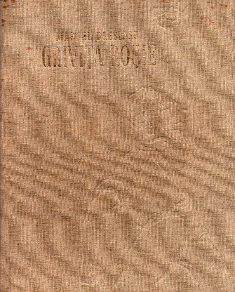 Marcel Breslasu, Grivita Rosie, Editura tineretului, 1958