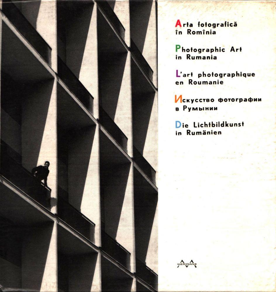 Spiru Constantinescu, Arta fotografica in Romania, Editura Meridiane, 1964